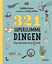 321 superslimme dingen die je moet weten