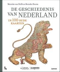 De geschiedenis van Nederland in 100 oud