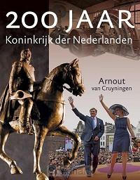 200 jaar koninkrijk der Nederlanden / dr