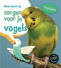 Bea leert je zorgen voor je / Vogels