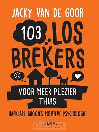 103 Losbrekers thuis