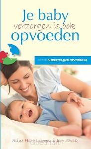 Je baby verzorgen is ook opvoeden