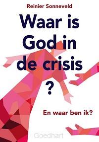 Waar is God in de crisis
