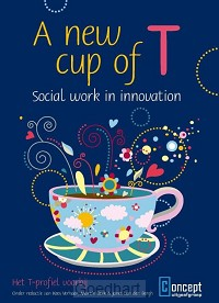 A new cup of t - social work in innovati