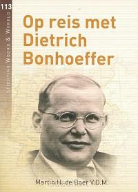 Op reis met Dietrich Bonhoeffer