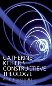 Catherine Keller's constructieve theolog