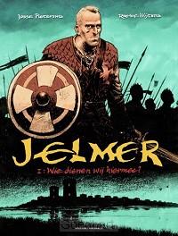 Jelmer / 1: Wie dienen wij hiermee?