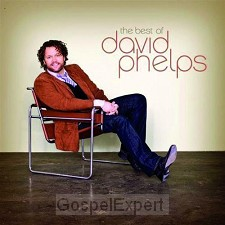 Best of david phelps, the