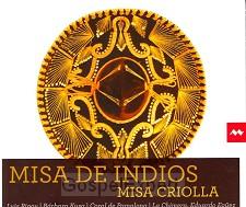 Misa de Indios / Misa Criolla