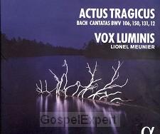 Actus Tragicus - Bach Cantatas 106,150