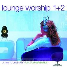 Lounge worship 1 +2