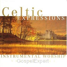 Celtic expressions of worship 1&2