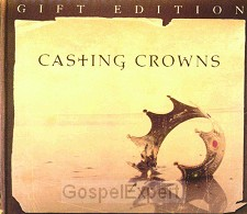 Casting crowns Gift edition + DVD