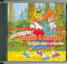 Maaike & Marijke krijgen een vriendin