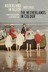 Nederland in kleur/Netherlands in colour