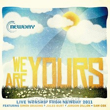 Newday live 2011: we are yours