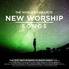 The World''s Favourite New Worship Songs