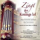 Zingt des Konings lof -2-