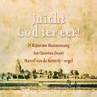 Juicht God ter eer!