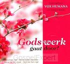 Gods werk gaat door!