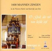 1600 mannen zingen o God die vol van lie