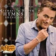 Hymns II: Shine on Us