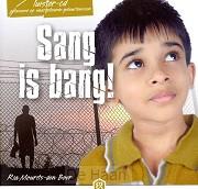 Sang is bang