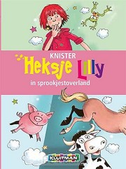Heksje lilly in sprookjestoverland