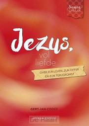Jezus, vol liefde
