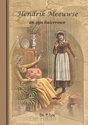 Hendrik meeuwsen en zijn huisvrouw