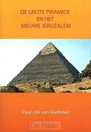 Grote piramide en het nieuwe jeruzalem