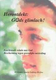 Herontdekt Gods glimlach