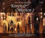 50 mooiste koren & orkest 2