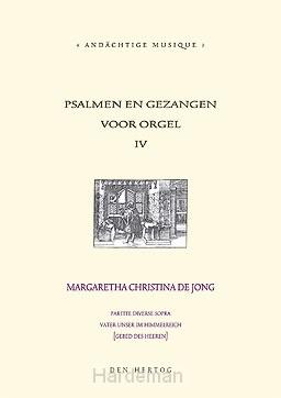 Psalmen en gezangen (IV) voor orgel