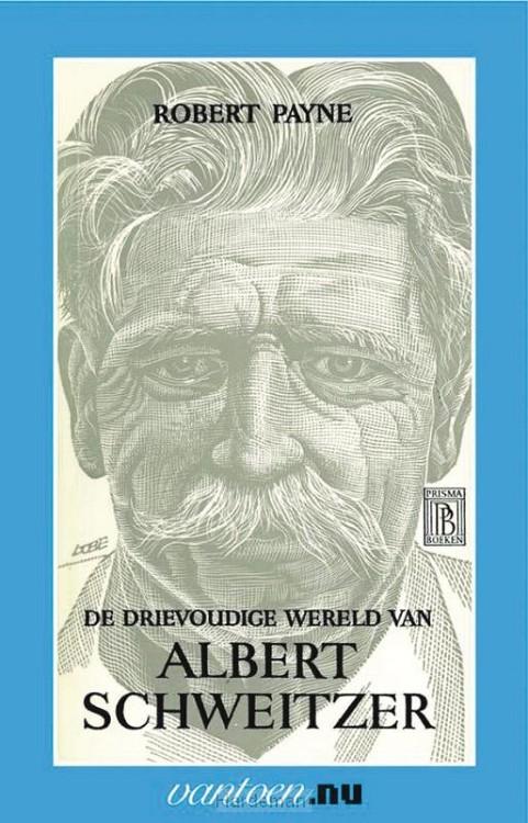 Drievoudige wereld van Albert Schweitzer