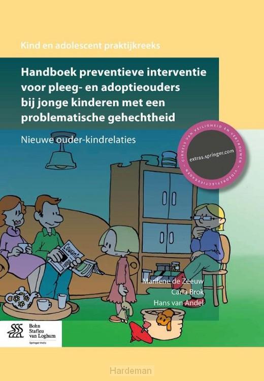 Handboek preventieve interventie voor pleeg- en adoptieouders bij jonge kinderen met een problematische gehechtheid