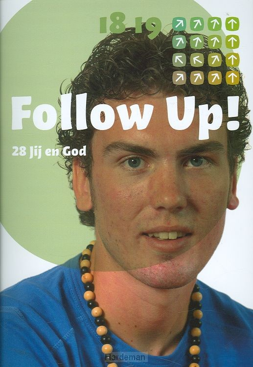 Follow up 28 jij en God