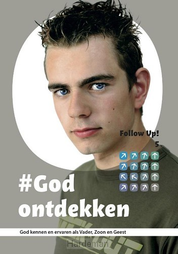 Follow up  5 God ontdekken