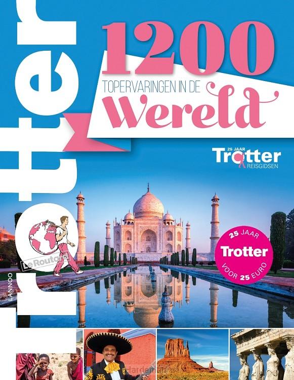 Trotter 1200 - Topervaringen in de wereld
