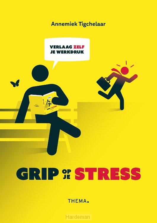 Grip op je stress