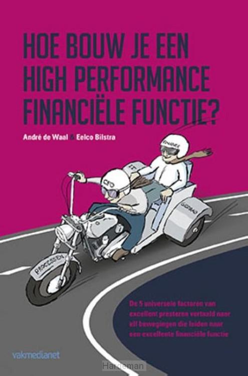 Hoe bouw je een high performance financi
