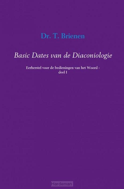 Basic Dates van de Diaconiologie