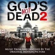 God''s Not Dead 2 Soundtrack