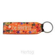 Keychain Be Fearless