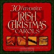 30 Favorite Irish Christmas Carols (2-CD