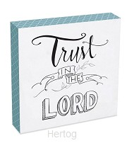 Wall plaque trust in the Lord