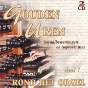 Gouden Uren Rond Orgel 1