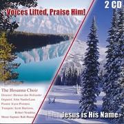 Voices Lifted, Praise Him