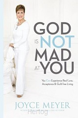 God is not mad at you