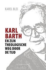 Karl barth en zijn theologische weg